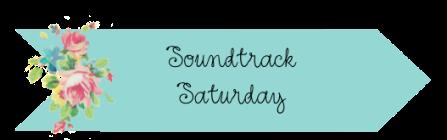 Soundtrack Saturday