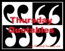Thursday Quotables Meme
