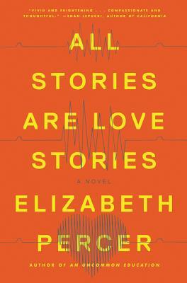 book review all stories are love stories bookshelf