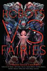 Robots vs Fairies