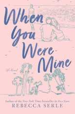 When You Were Mine